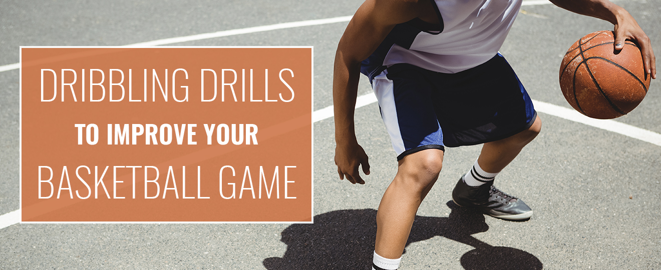 1Header PROformanceHoops DribblingDrillstoImproveYourGame - Dribbling Drills to Improve Your Game