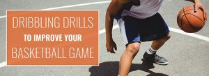 basketball dribbling drills resources 300x110 - basketball-dribbling-drills-resources